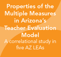 Properties of the Multiple Measures in Arizona's Teacher Evaluation Model