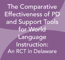 The Comparative Effectiveness of Professional Development and Support Tools for World Language Instruction