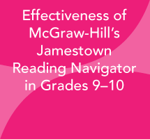 Effectiveness of McGraw-Hill's Jamestown Reading Navigator in Grades 9–10