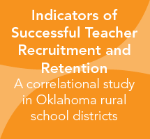 Indicators of successful teacher recruitment and retention in Oklahoma rural school districts