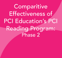 Comparitive Effectiveness of PCI Education's PCI Reading Program: Phase 2