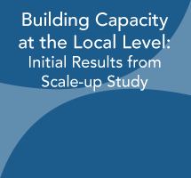 Building Capacity at the Local Level: Initial Results from RAISE Scale-up Study