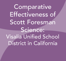 Comparative Effectiveness of Scott Foresman Science: Visalia Unified School District
